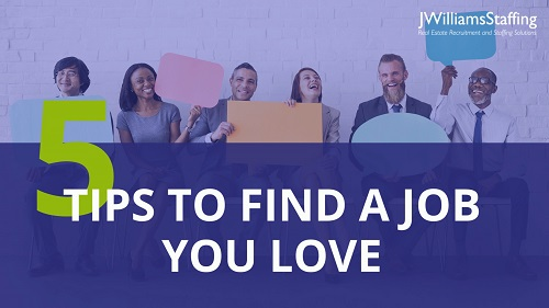 5 Tips to Find a Job You Love