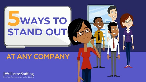 5 Ways to Stand Out at Any Company
