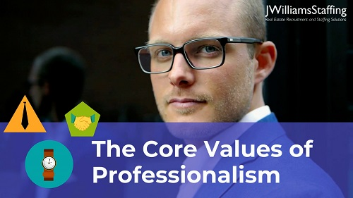 The Core Values of Workplace Professionalism