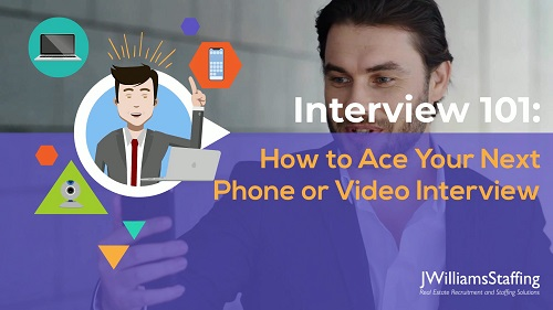 How to Ace Your Next Phone or Video Interview
