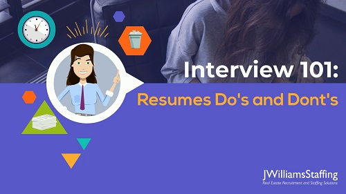 Interview 101: Resumes Do's and Dont's