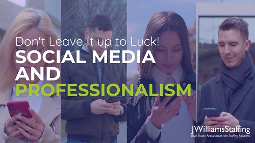 Don't Leave It up to Luck: Social Media and Professionalism