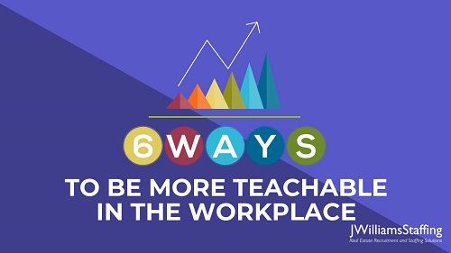 6 Ways to be More Teachable in the Workplace